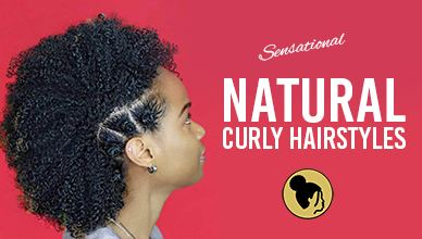 Sensational Natural Curly Hairstyles For African American Women