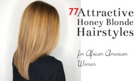 77 Attractive Honey Blonde Hairstyles for African American Women