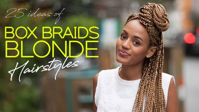 25 Ideas Box Braids Blonde Hairstyles