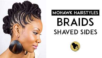 Mohawk Hairstyles Braids with Shaved Sides