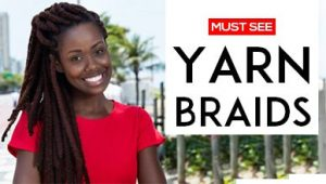 19 Yarn Braids Hairstyles You Must See