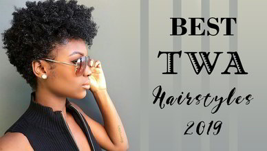 Best 50 TWA Hairstyles That Go With 2019