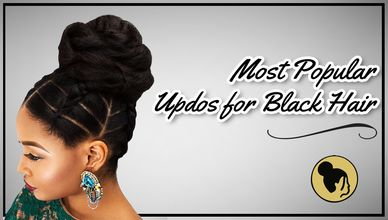 Most Popular Updos for Black Hair