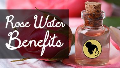 Rose Water Benefits for Hair