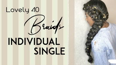 Lovely 40 Single or Individual Braids You Must Love