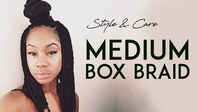 Medium Box Braids Styles & Caring