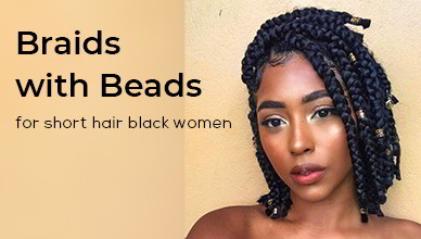 Braids with Beads for Short Hair Black Women