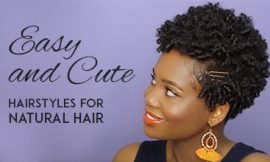 Easy and Cute Hairstyles for Natural Hair