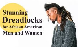 Stunning 65 Dreadlocks Hairstyles for African American Men and Women