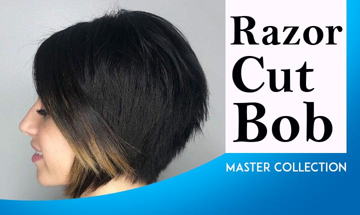 Master Collection of Razor Cut Bob Hairstyles