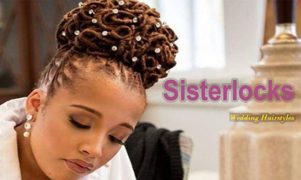 50+ Trendy Sisterlocks Hairstyles for Wedding
