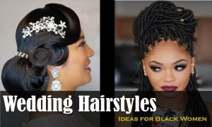 Wedding Hairstyles Effective Ideas for Black Women