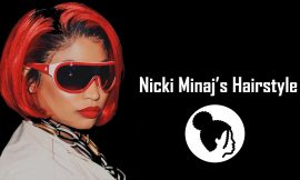 21 Most Iconic Nicki Minaj's Hairstyle