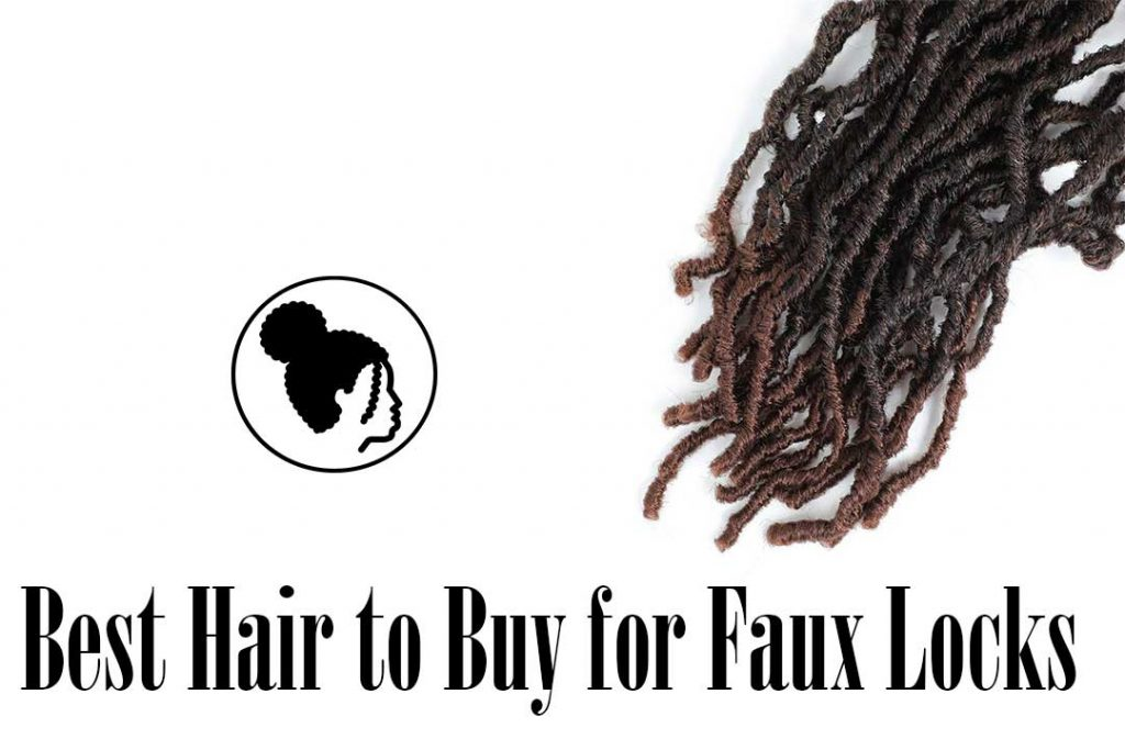 Best Hair to Buy for Faux Locks